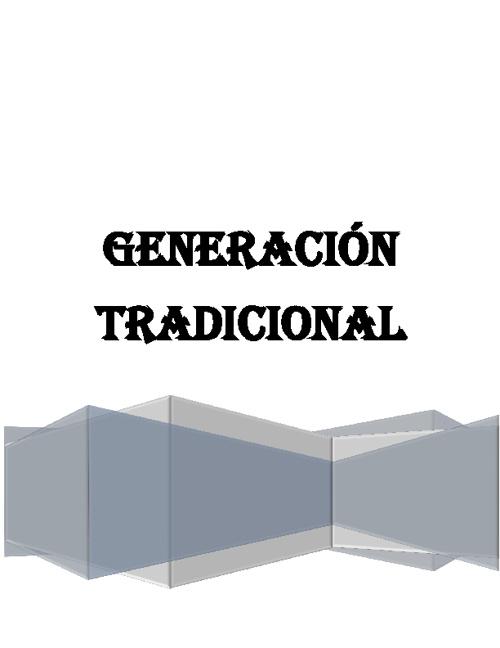 Generación TradicioaL