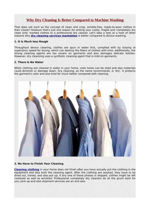 Why Dry Cleaning Is Better Compared to Machine Washing