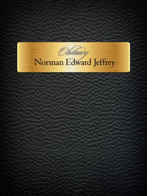 Obituary for Mr. Norman Edward Jeffrey