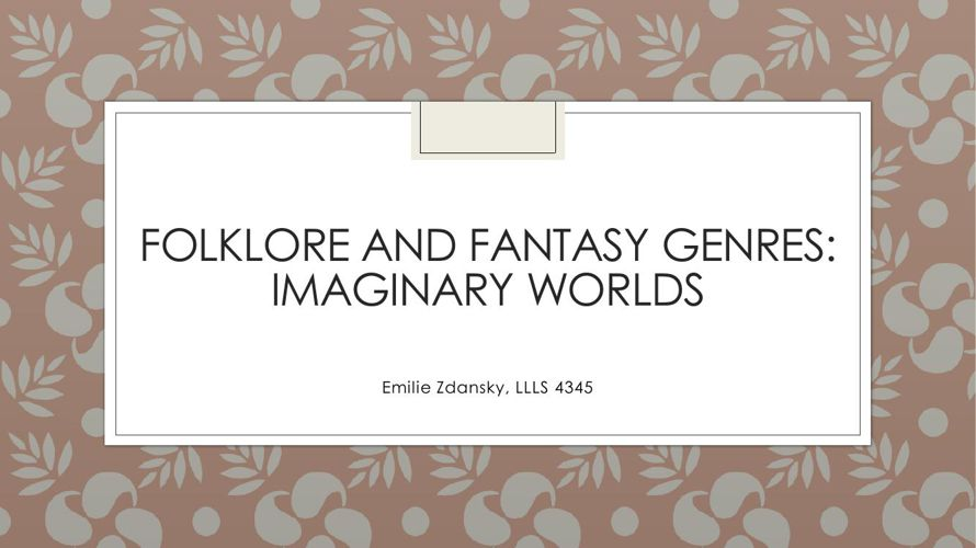 Folklore and Fantasy Genre Project