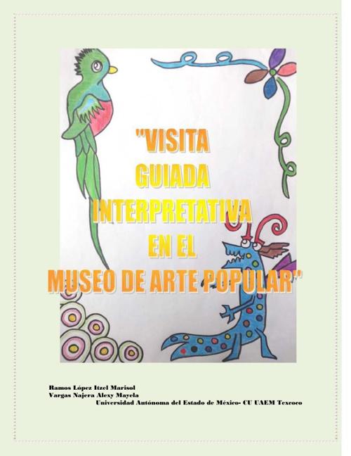 Visita guiada interpretativa en el Museo de Arte de Popular