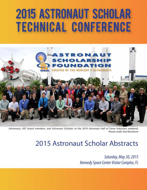 2015 Astronaut Scholar Technical Conference Abstract Booklet
