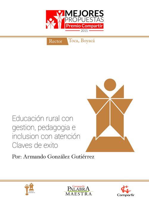 Educación rural con gestión, pedagogía e inclusión
