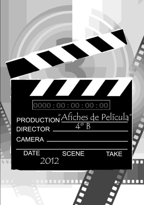 """""""Afiches de Película"""" por 4º B"""