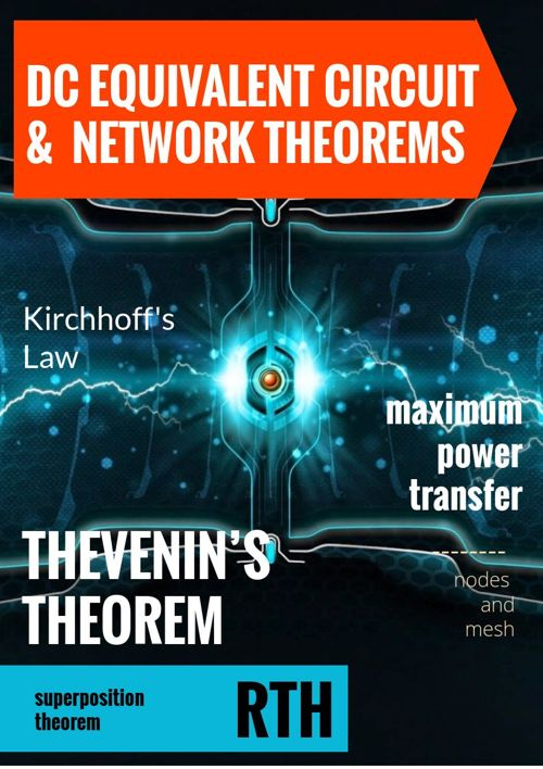 DC EQUIVALENT CIRCUIT AND NETWORK THEOREMS
