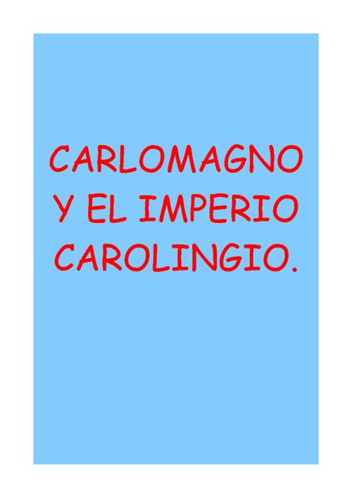 Carlomagno y el emperio carolingio