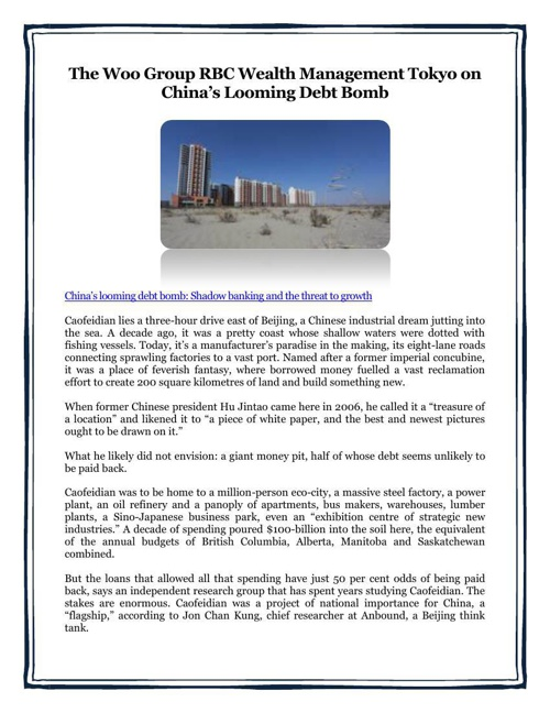 The Woo Group RBC Wealth Management Tokyo on China's Looming Deb