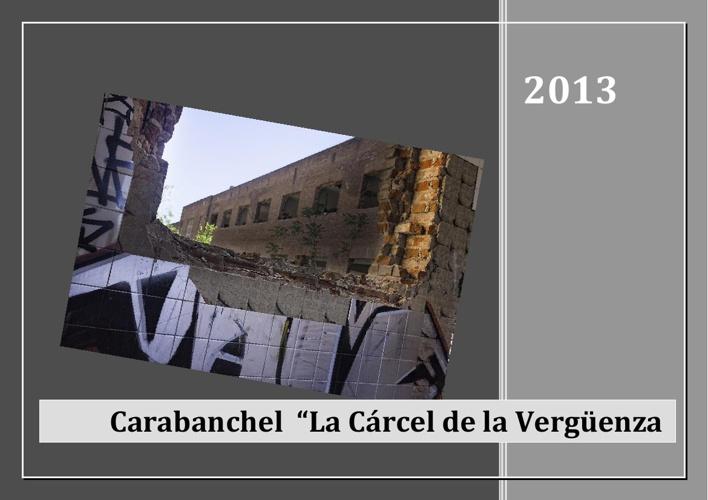"""Carabanchel """"La Cárcel de la Vergüenza"""""""
