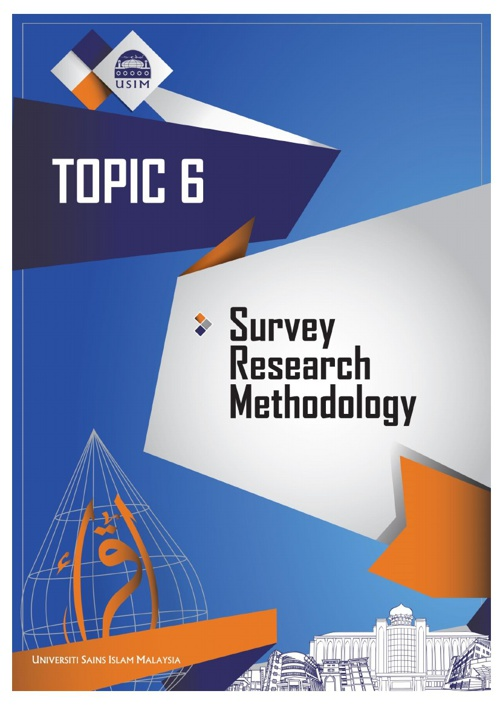 TOPIC 6 - SURVEY RESEARCH METHODOLOGY