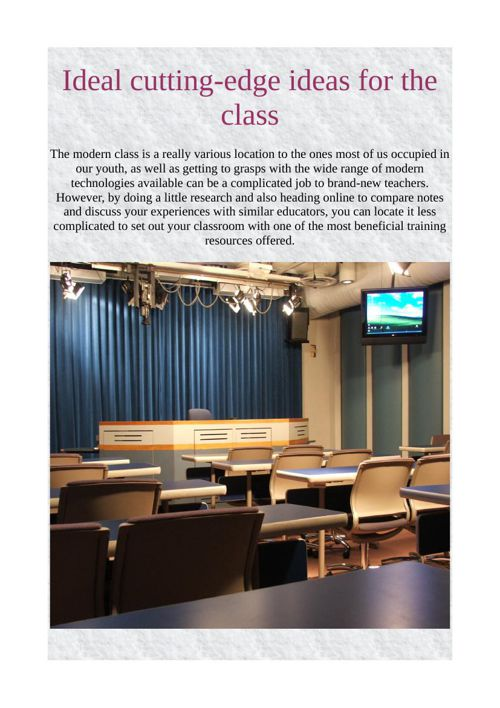 Ideal cutting-edge ideas for the class