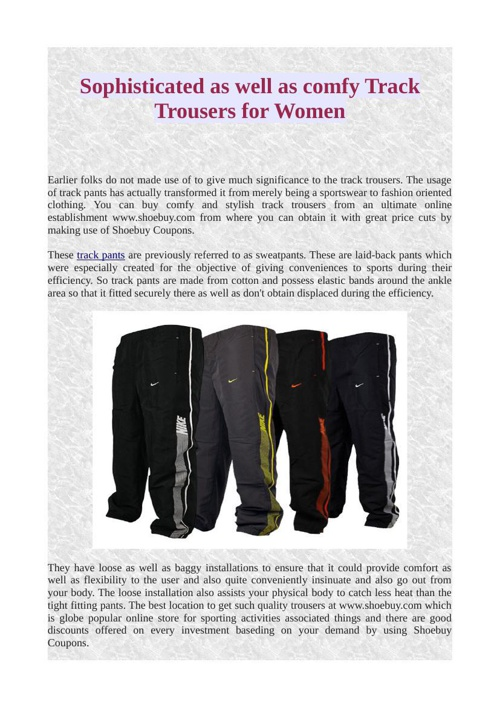 Sophisticated as well as comfy Track Trousers for Women