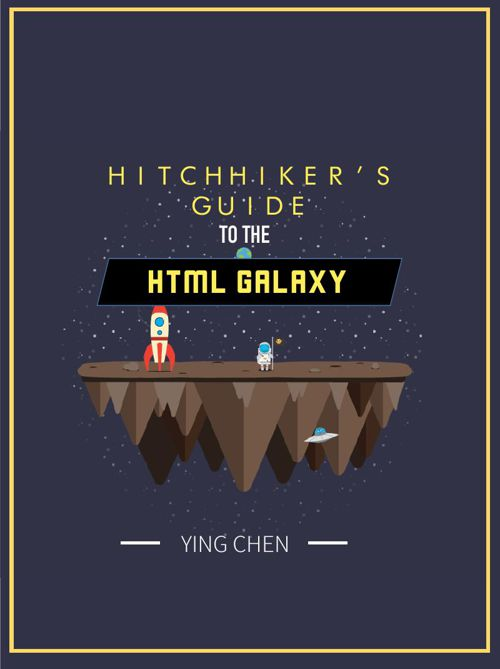 HitchHiker's Guide to HTML