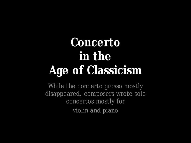 Concerto in the Age of Classicism