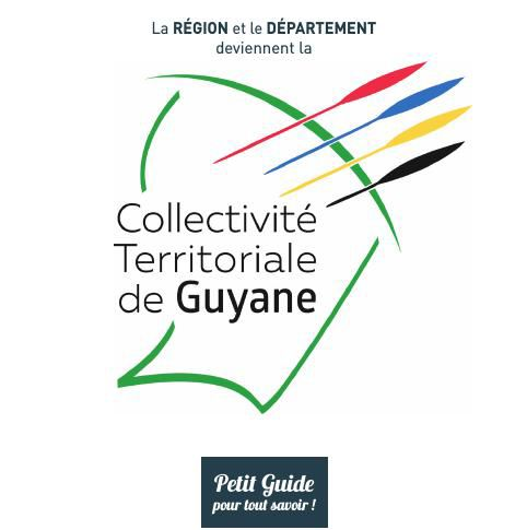 Guide de la Collectivité Territoriale de Guyane