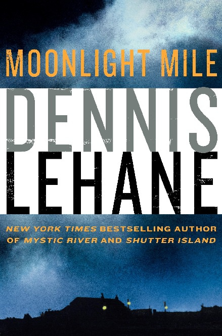 Dennis Lehane - Moonlight Mile