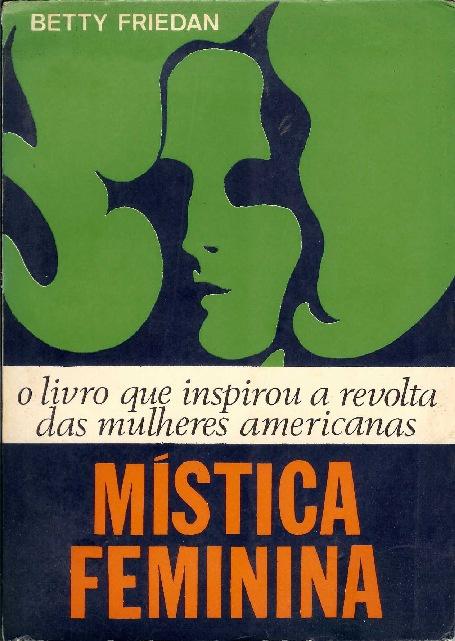 Mística Feminina- Betty Friedan
