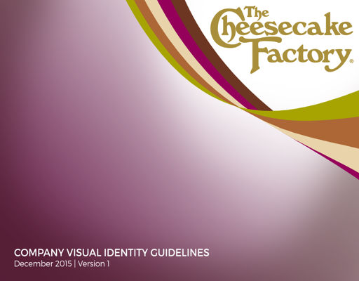 The Cheesecake Factory Visual Identity Guidelines