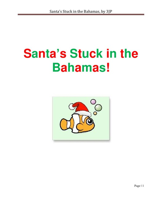 Santa's Stuck in the Bahamas!