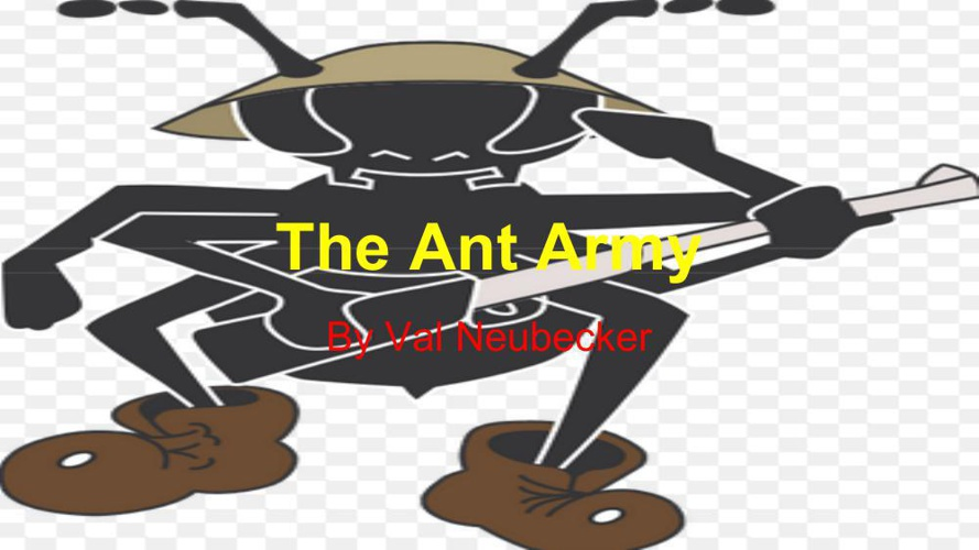 The Ant Army (1)