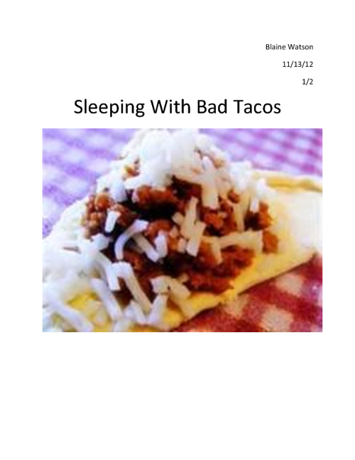 Sleeping with bad tacos