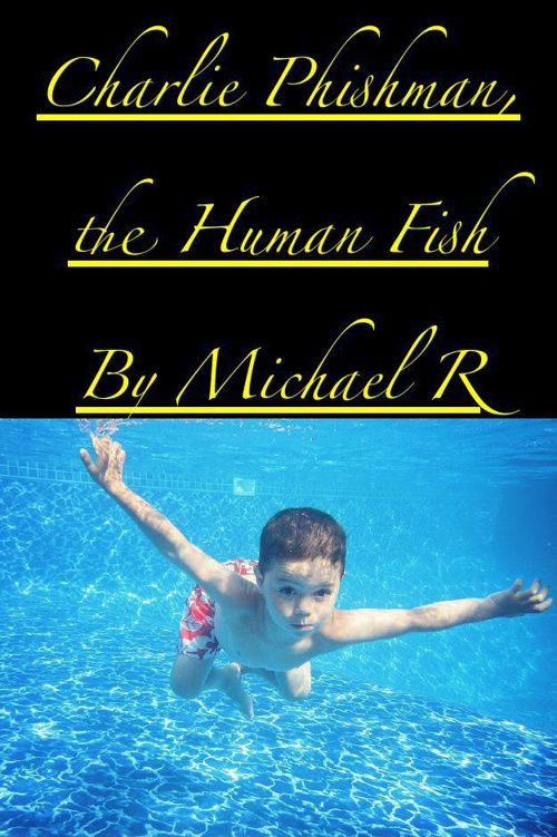 Charlie Phishman by Michael R.