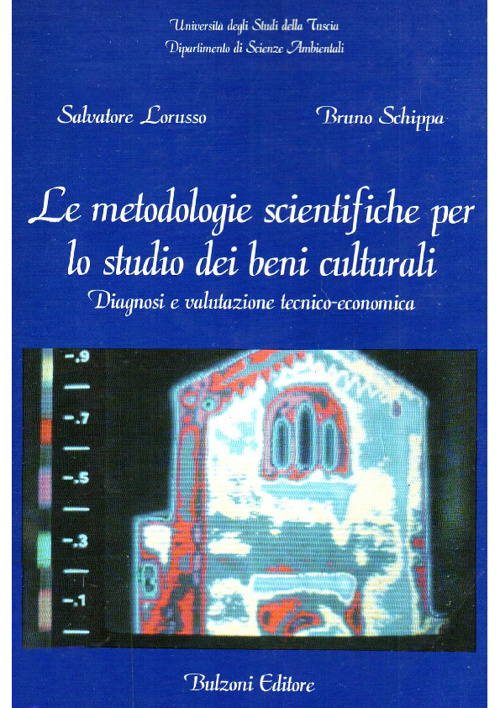 Le metodoligie scientifiche per lo studio dei beni culturali