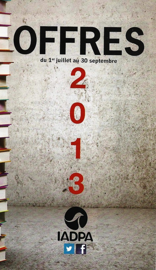 Offres 2013 - IADPA jusqu'au 30/09/13
