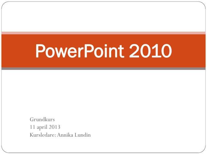 Lathund PowerPoint 2010 - pdf