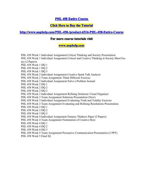 PHL 458 Entire Course