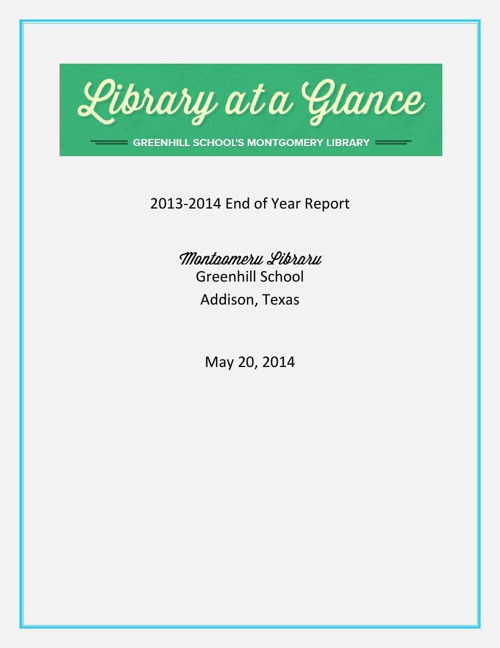 Greenhill School Montgomery Library 13-14 EOY Report