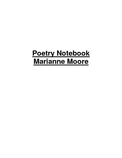 Poetry Notebook Marianne Moore