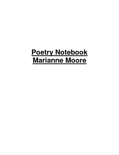 Poetry Notebook Marianne Moore