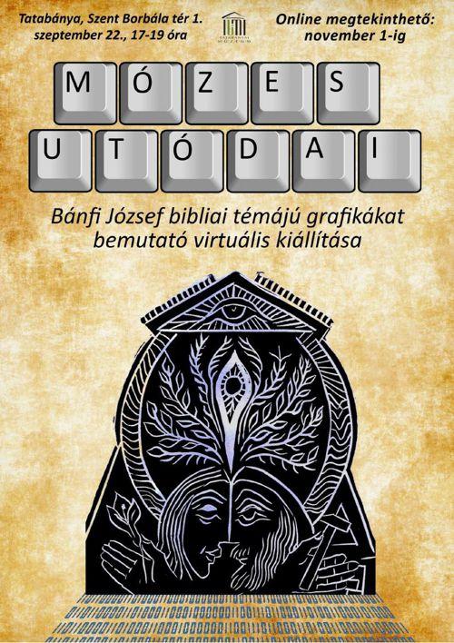 Mózes utódai - Bánfi József virtuális kiállítása