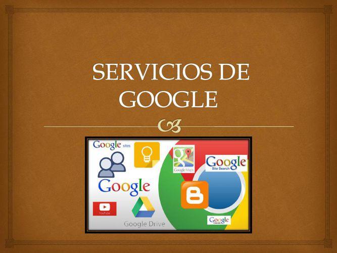 SERVICIOS DE GOOGLE (1)