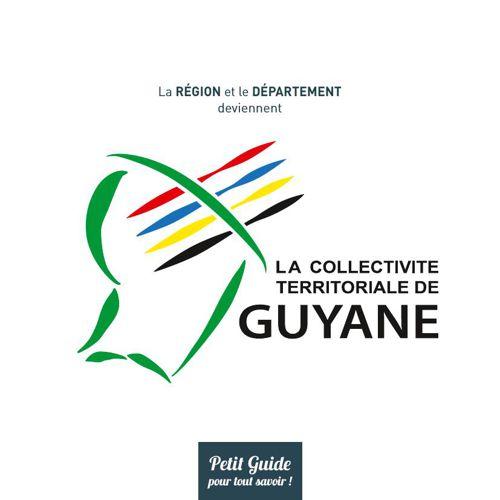 Présentation Collectivité Territoriale de Guyane