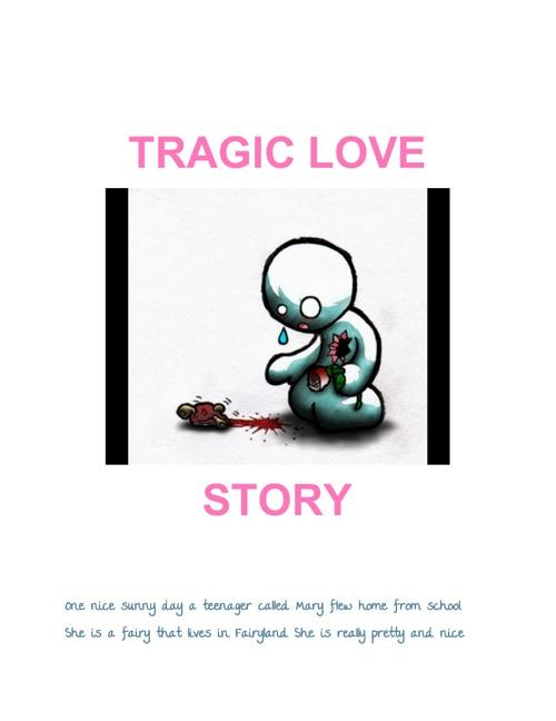 Tragic Love Story