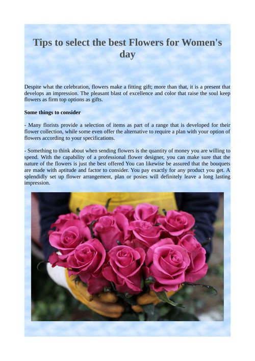 Tips to select the best Flowers for Women's day