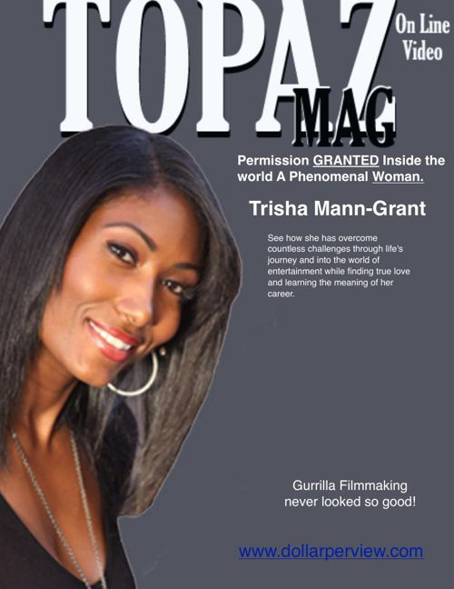 Topaz On Line Video Mag Featuring Trisha Mann Grant