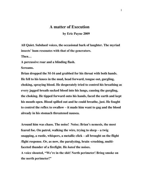 A Matter Of Execution