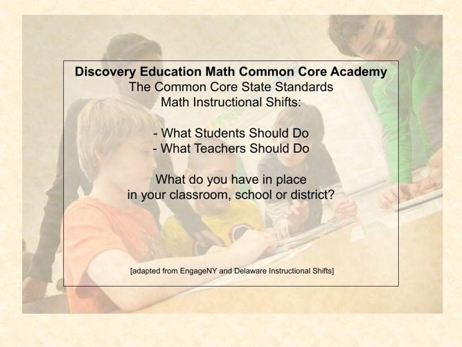 Math Shifts:  What Do Students and Teachers Do