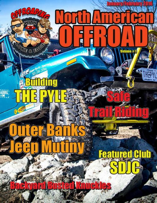 Offroading with Luke & Eddie North American Offroad Issue 1 Jan-