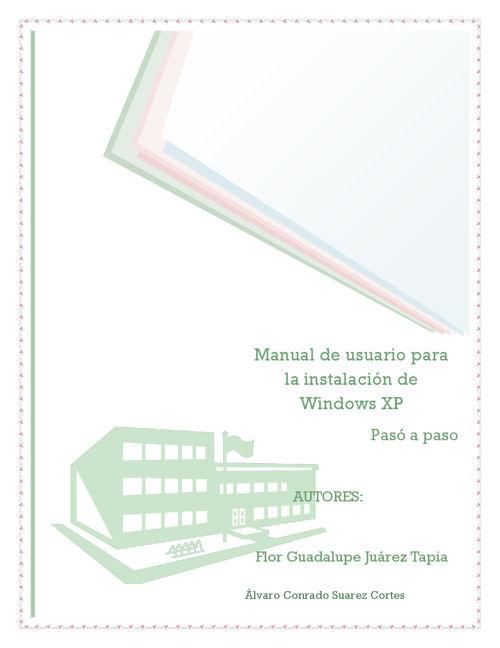 MANUAL PASO A PASO PARA INSTALAR WINDOWS XP