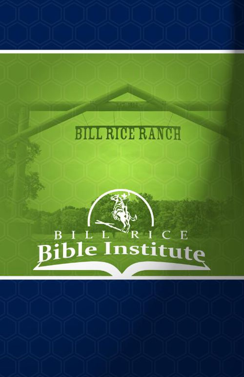 Bill Rice Bible Institute 2016