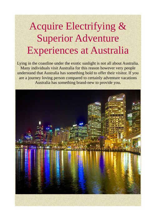 Acquire Electrifying & Superior Adventure Experiences at Austral