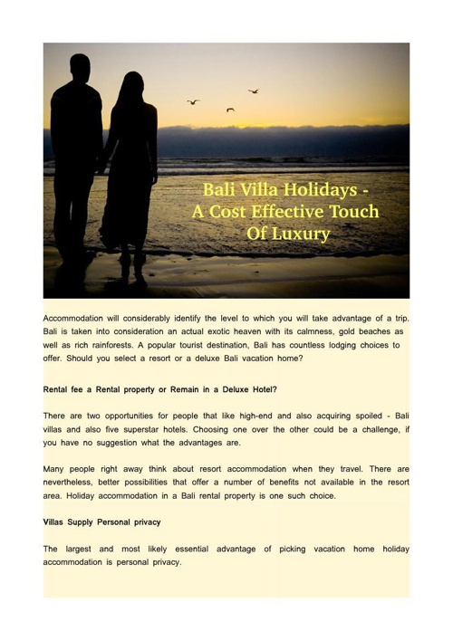 Bali Villa Holidays - A Cost Effective Touch Of Luxury