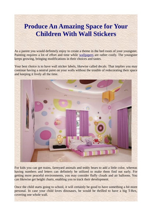 Produce An Amazing Space for Your Children With Wall Stickers