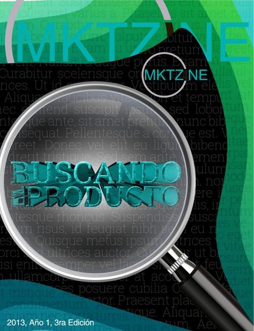 3º Edición -Buscando el Producto- | Octubre 2013