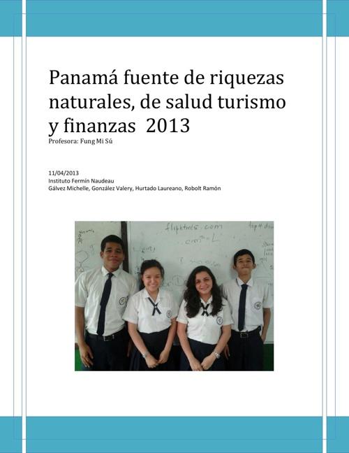 Panamá fuente de riquezas naturales, de salud turismo y finanzas