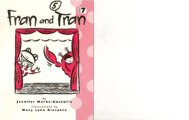 Fran and Tran