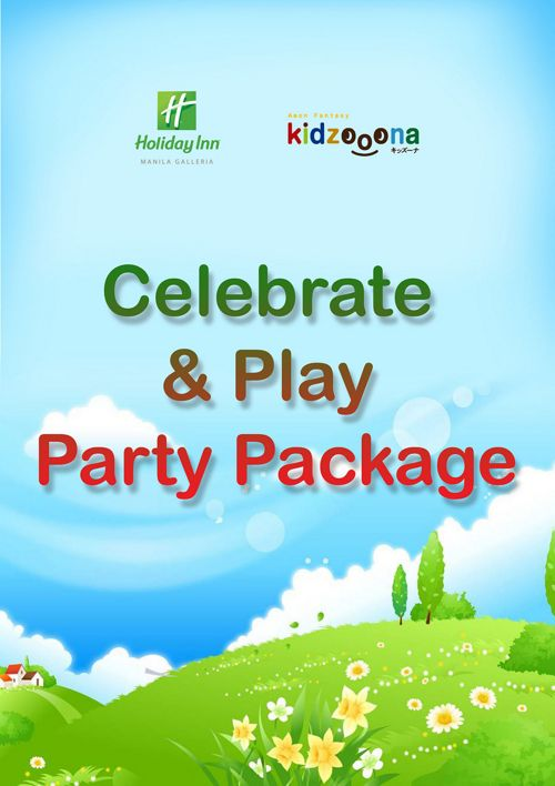 Holiday Inn Manila's Celebrate & Play Package